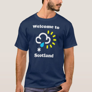 Welcome to Scotland Funny Weather T-Shirt