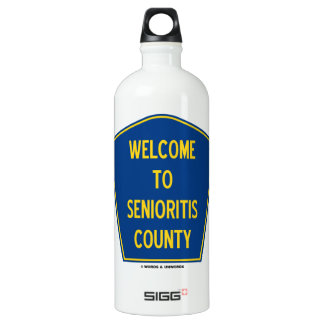 Welcome To Senioritis County (Sign Humor) SIGG Traveler 1.0L Water Bottle