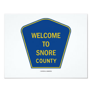 Welcome To Snore County (Signs) Custom Announcement