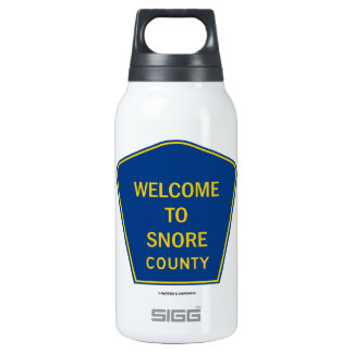 Welcome To Snore County (Transportation Sign) Insulated Water Bottle