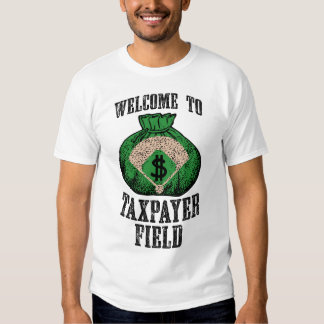 Welcome to Taxpayer Field (white) T Shirt