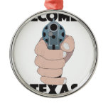 Welcome to texas metal ornament