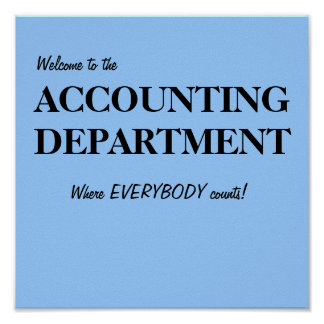 Welcome to the ACCOUNTING DEPARTMENT Print