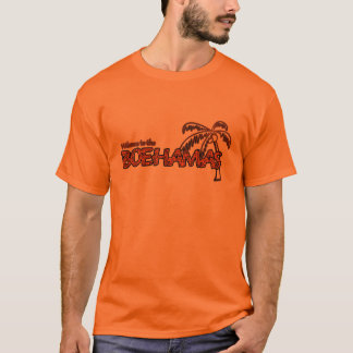 Welcome to the Boehamas! T-Shirt