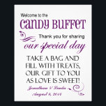"Welcome to the Candy Buffet Violet Wedding Sign<br><div class=""desc"">This whimsical personalized sign is a combination of black and deep violet purple in a mixture of fonts. Add your names and date to add the special touch. This sign is perfect to place on the candy bar buffet table at your wedding. All you need to do is either attach...</div>"