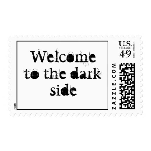 Welcome to the dark side postage stamp