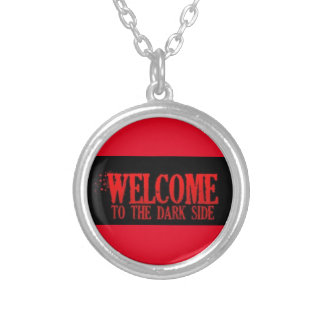 WELCOME TO THE DARK SIDE RED BLACK MOTTO COMMENTS ROUND PENDANT NECKLACE