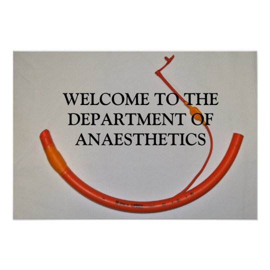 WELCOME TO THE DEPARTMENT OF ANAESTHETICS POSTER