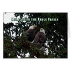 Welcome to the Eagle Family, Bald Eagles Card