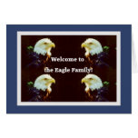 Welcome to the Eagle Family Greeting Card