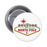Welcome To The Fabulous North Pole (Vegas Sign) Pins