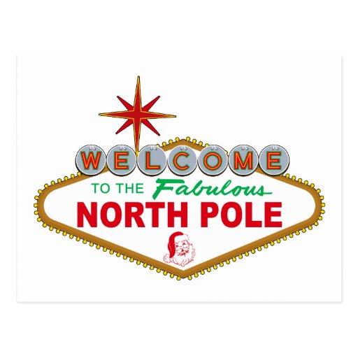 Welcome To The Fabulous North Pole (Vegas Sign) Postcard
