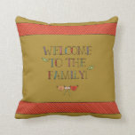 Welcome to the Family Dark Yellow Throw Pillow