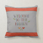 Welcome to the Family Gray Throw Pillows