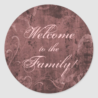 Welcome to the Family (Puce) Classic Round Sticker