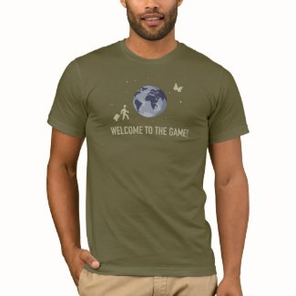 Welcome to the Game (on army green) T-Shirt