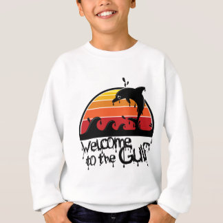 Welcome to the gulf sweatshirt