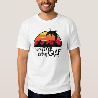 Welcome to the gulf T-Shirt