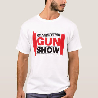 Welcome To The Gun Show - Black and Red T-Shirt