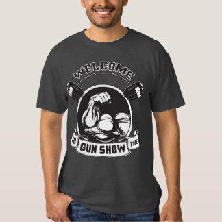 Welcome To The Gun Show - Bodybuilding Shirt