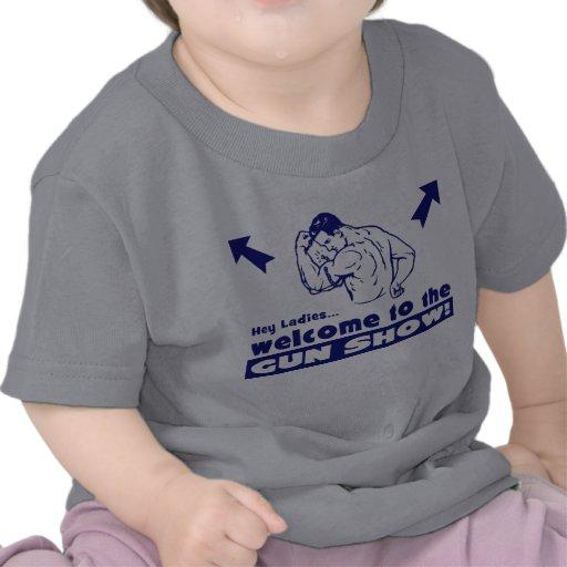 Welcome to the Gun Show! T-shirt