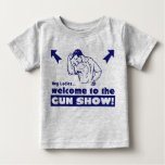 Welcome to the Gun Show! Tees