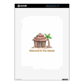 Welcome to the island decal for the iPad 2