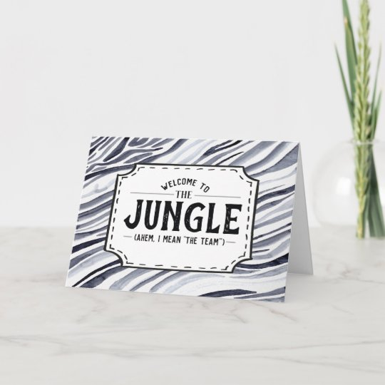Welcome to the Jungle Funny Employee Greeting Card