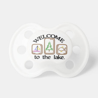 Welcome To The Lake Pacifier
