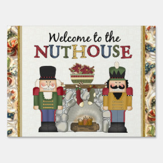 Welcome to the Nuthouse Christmas Yard sign