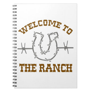 WELCOME TO THE RANCH NOTE BOOK