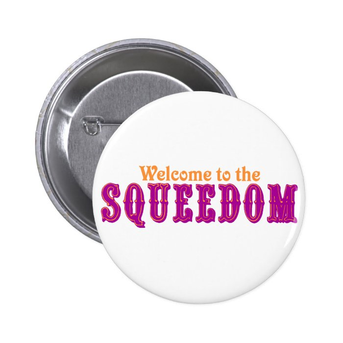 Welcome to the Squeedom Pinback Button