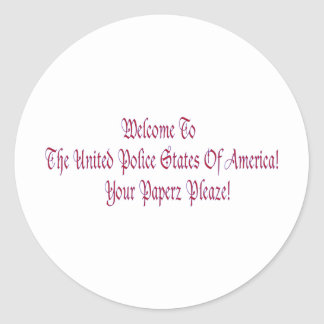 Welcome to the United Police States of America Classic Round Sticker