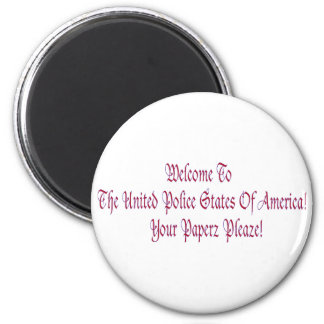 Welcome to the United Police States of America Magnet