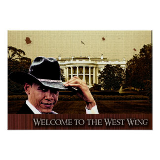 Welcome to the West wing Poster