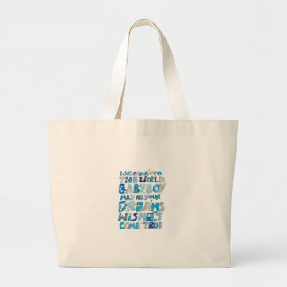 Welcome To The World Baby Boy Large Tote Bag