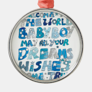 Welcome To The World Baby Boy Metal Ornament