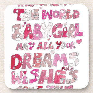 Welcome To The World Baby Girl Beverage Coaster