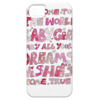Welcome To The World Baby Girl iPhone 5 Cover