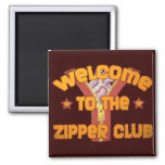 Welcome to the Zipper Club 2 Inch Square Magnet