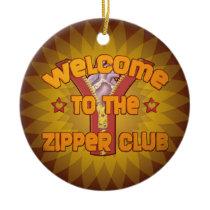 Welcome to the Zipper Club Ceramic Ornament