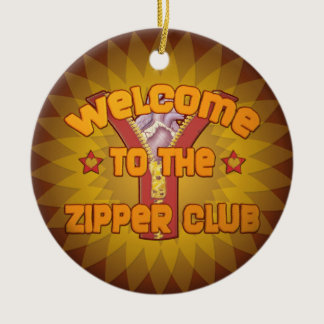 Welcome to the Zipper Club Ceramic Ornament
