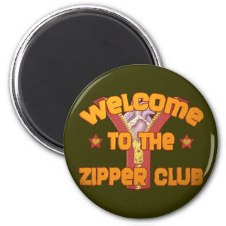 Welcome to the Zipper Club Magnet