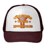 Welcome to the Zipper Club Trucker Hat
