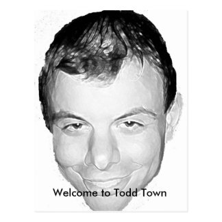 Welcome to Todd Town Postcard