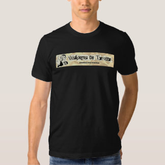 Welcome to Tyranny T-Shirt