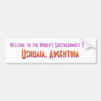 Welcome to Ushuaia Car Bumper Sticker