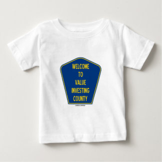 Welcome To Value Investing County (Sign) Baby T-Shirt
