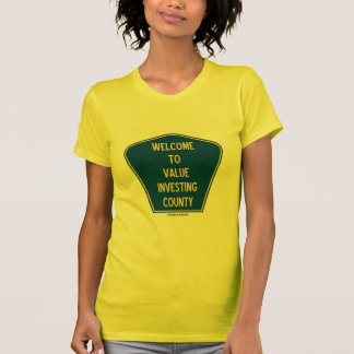 Welcome To Value Investing County (Sign) Tee Shirt