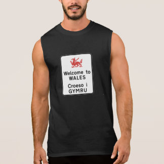 Welcome to Wales Sign, UK Sleeveless Shirt